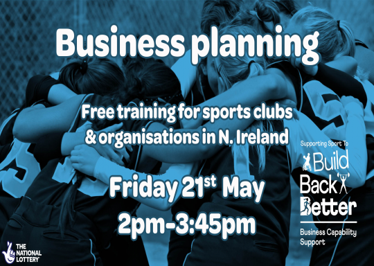 Supporting Sport to Build Back Better: Business Capability Support – Business planning training session