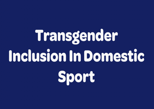 Transgender inclusion in domestic sport guidance published