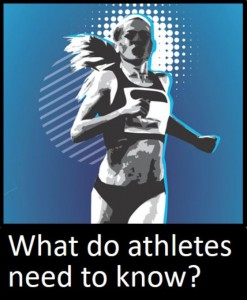What do athletes need to know